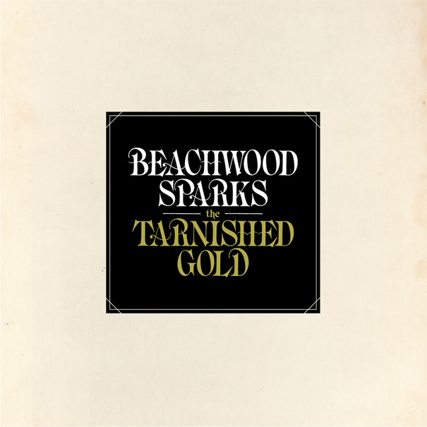 Listen to Beachwood Sparks - The Tarnished Gold (full album stream)
